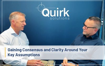 Gaining Consensus and Clarity Around Your Key Assumptions